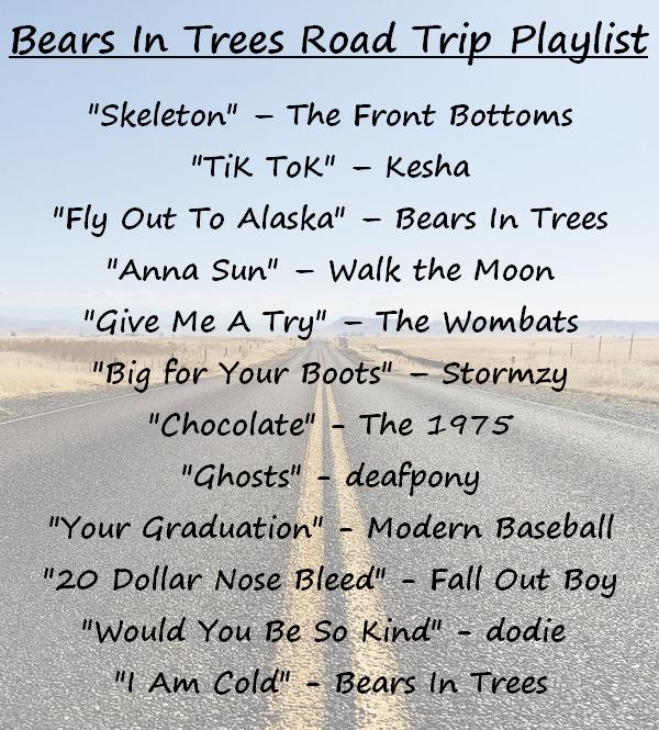 Bears In Trees Road Trip Playlist